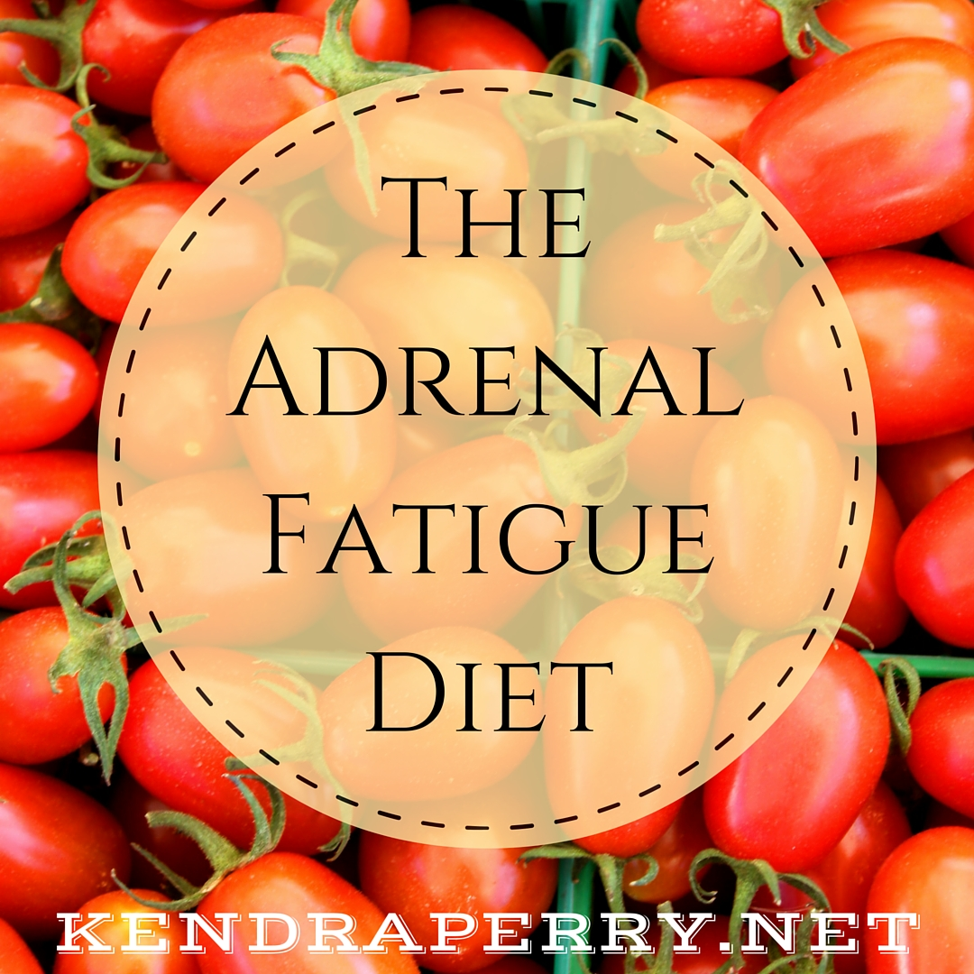The Adrenal FatigueDiet