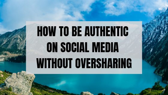 get authentic on social media