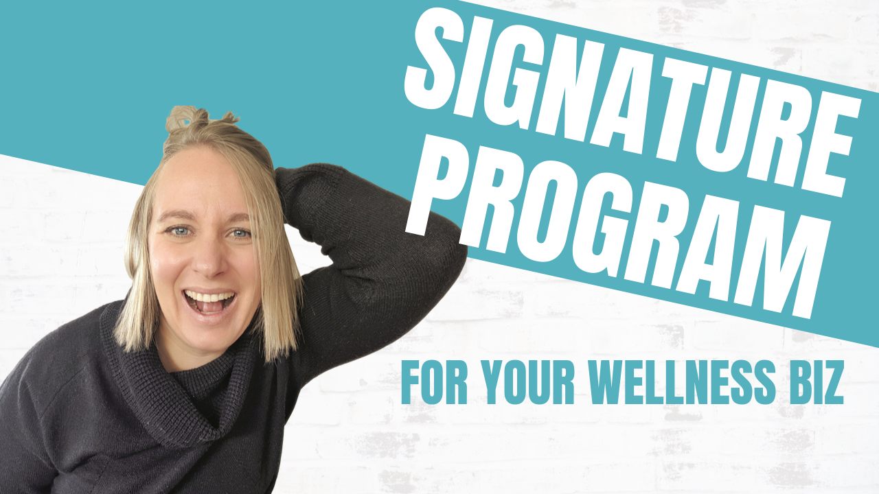 How to Create a Signature Program in Your Wellness Business